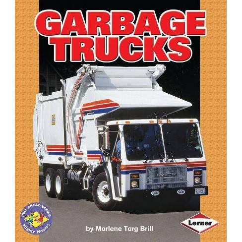 Garbage Trucks - (Pull Ahead Books (Paperback)) by  Marlene Targ Brill (Paperback) - image 1 of 1