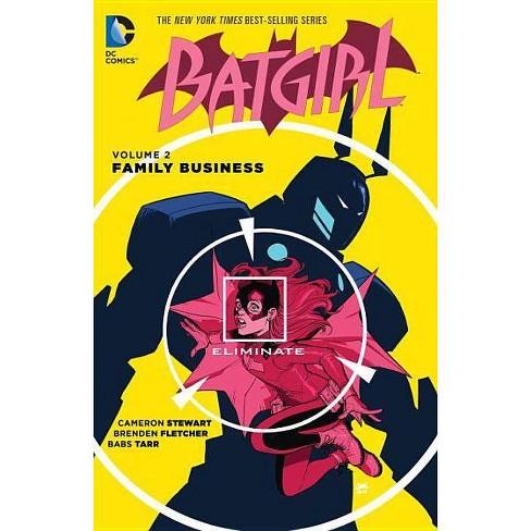 Batgirl Vol. 2: Family Business - by  Cameron Stewart & Brenden Fletcher (Paperback) - image 1 of 1
