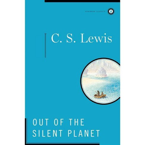 Out of the Silent Planet - (Scribner Classics)by  C S Lewis (Hardcover) - image 1 of 1