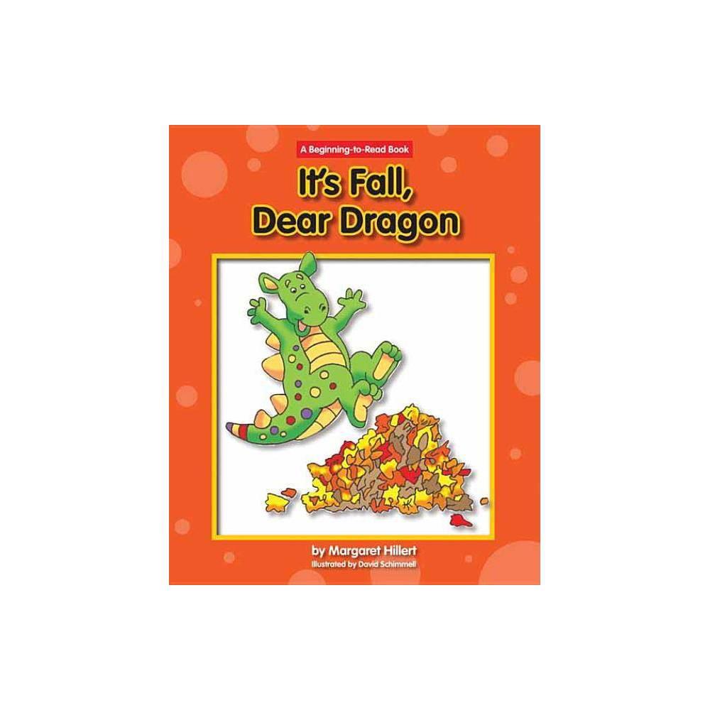 It S Fall Dear Dragon New Dear Dragon By Margaret Hillert Paperback