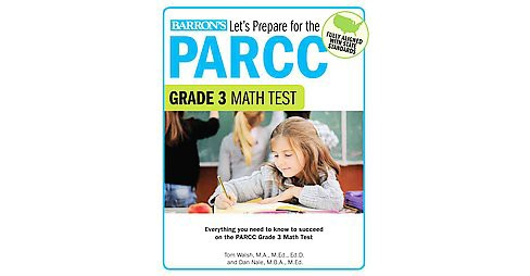 Let's Prepare for the PARCC Grade 3 Math Test (Paperback) (Thomas Walsh) - image 1 of 1