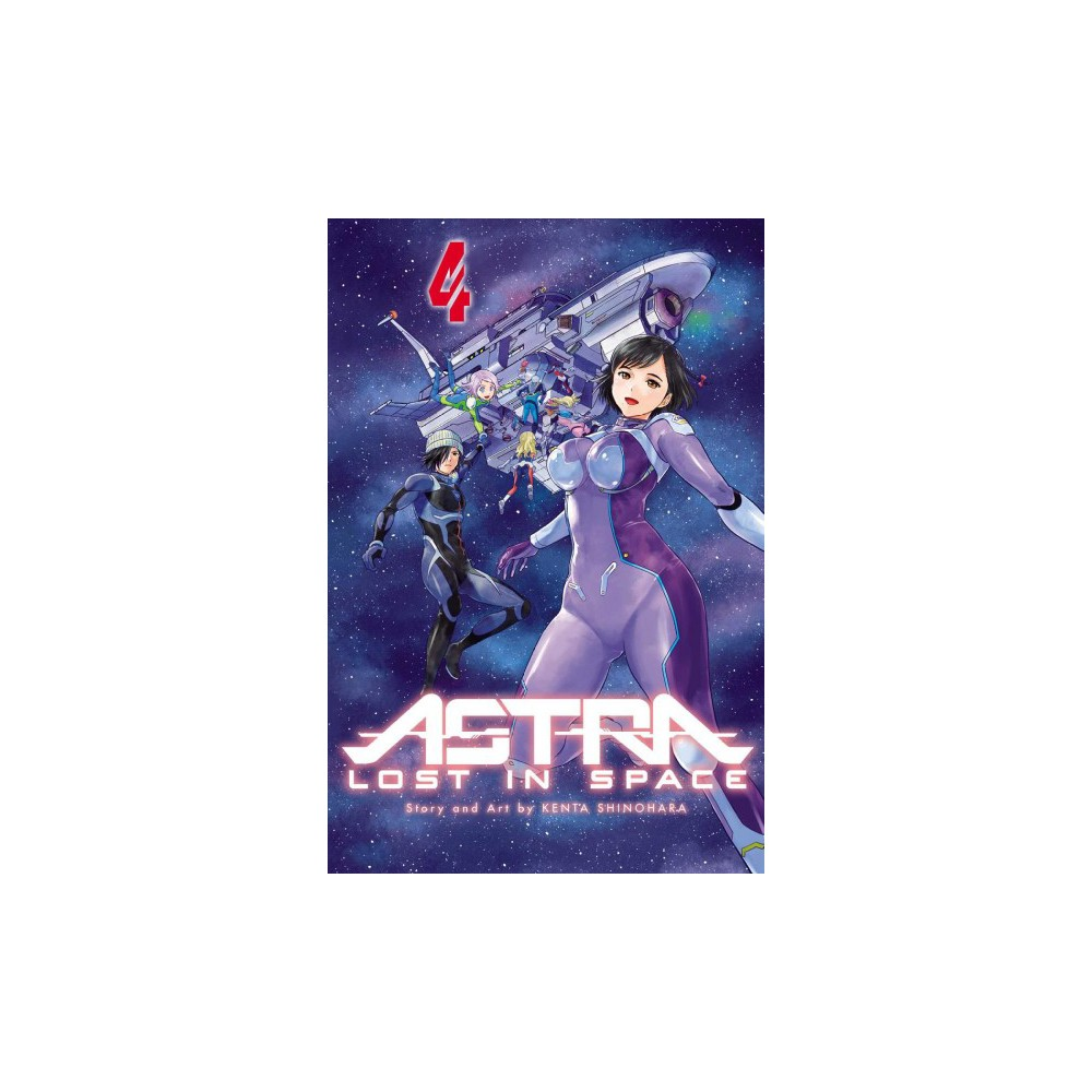 Astra Lost in Space 4 - (Astra Lost in Space) by Kenta Shinohara (Paperback)