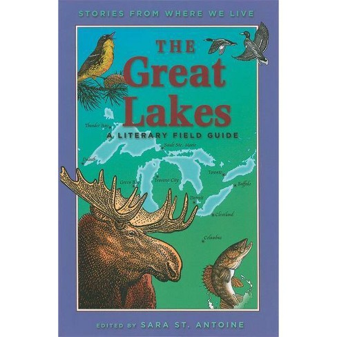 The Great Lakes - (Stories from Where We Live) by  Sara St Antoine (Paperback) - image 1 of 1