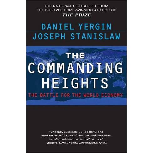 The Commanding Heights - by  Daniel Yergin & Joseph Stanislaw (Paperback) - image 1 of 1