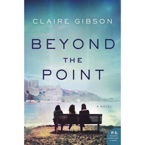 Beyond the Point - by  Claire Gibson (Paperback) - image 1 of 1