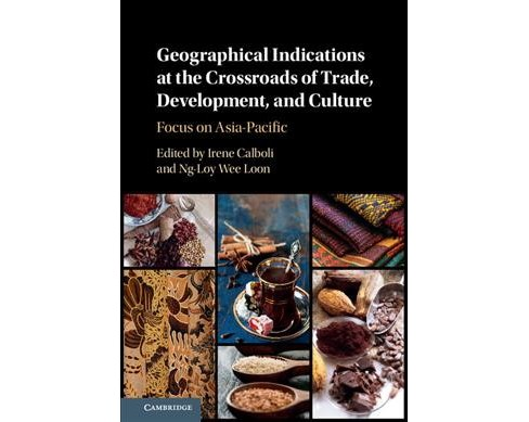 Geographical Indications at the Crossroads of Trade, Development, and Culture : Focus on Asia-Pacific - image 1 of 1