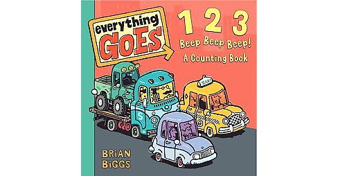 123 Beep Beep Beep! : A Counting Book (Hardcover) (Brian Biggs) - image 1 of 1