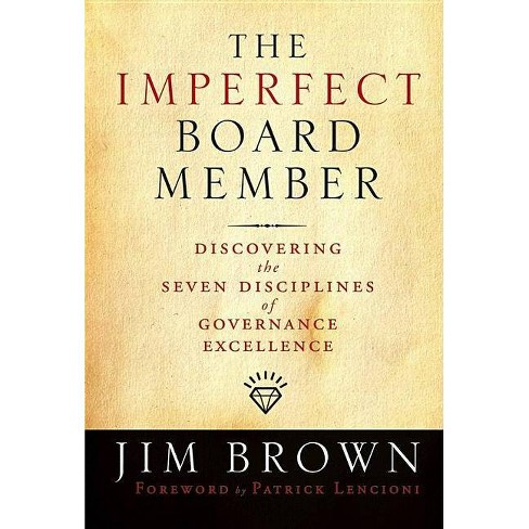 The Imperfect Board Member - (J-B Us Non-Franchise Leadership) by  Jim Brown (Hardcover) - image 1 of 1