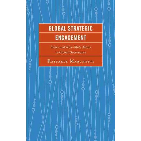 global strategic engagement states and nonstate actors in global governance
