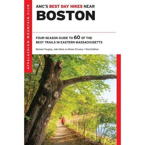 AMC's Best Day Hikes Near Boston - 3 Edition by  Michael Tougias (Paperback) - image 1 of 1