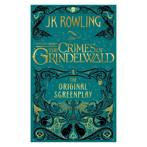 Fantastic Beasts - the Crimes of Grindelwald : The Original Screenplay -  by J. K. Rowling (Hardcover) - image 1 of 1