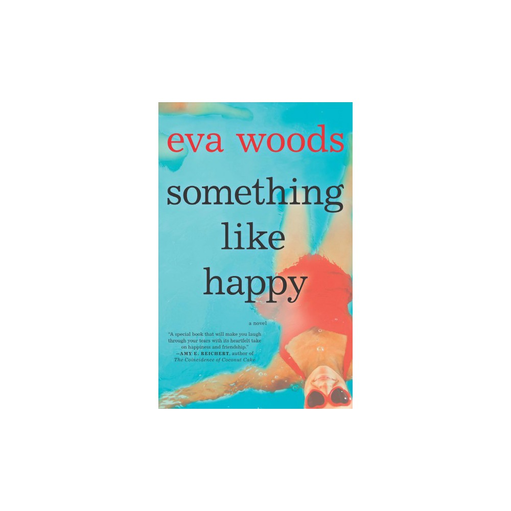 Something Like Happy - Reprint by Eva Woods (Paperback)
