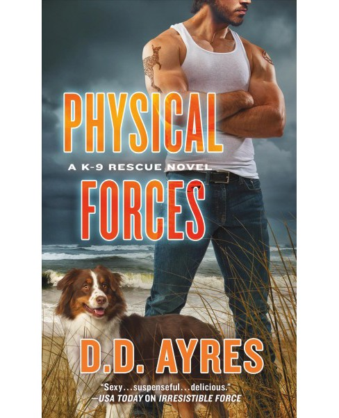 Physical Forces -  (6a Romance Gold (Parade)) by D. D. Ayres (Paperback) - image 1 of 1