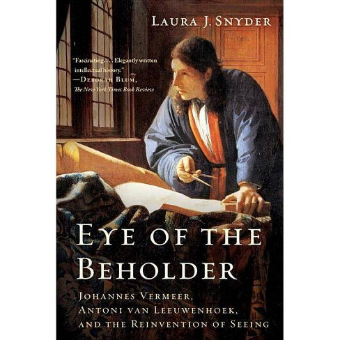 Eye of the Beholder - by  Laura J Snyder (Paperback) - image 1 of 1