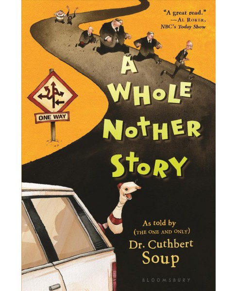Whole Nother Story -  by Dr. Cuthbert Soup (Paperback) - image 1 of 1