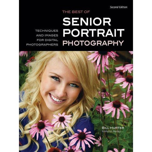 The Best of Teen and Senior Portrait Photography - (Masters Series) by  Bill Hurter (Paperback) - image 1 of 1