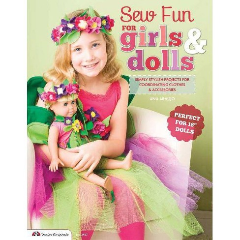 Sew Fun for Girls & Dolls - by  Ana Araujo (Paperback) - image 1 of 1