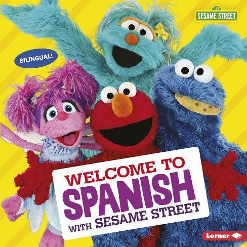 Welcome to Spanish with Sesame Street (R) - (Sesame Street (R) Welcoming Words) by  J P Press - image 1 of 1