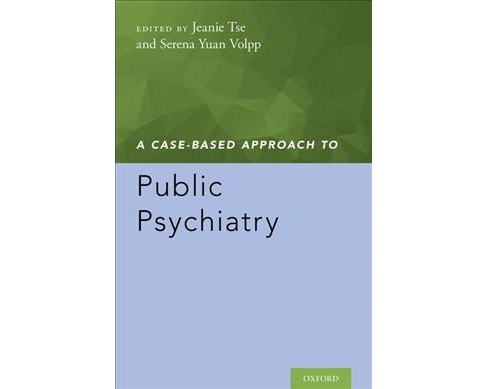 Case-Based Approach to Public Psychiatry -  (Case-based Approach) (Paperback) - image 1 of 1