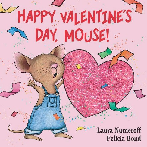 Happy Valentine's Day Mouse 07/10/2015 Juvenile Fiction - image 1 of 1