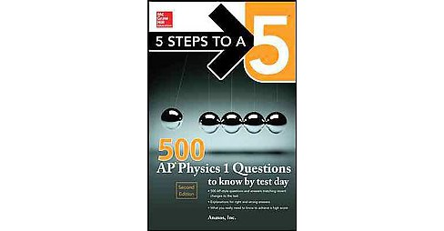 500 AP Physics 1 Questions to Know by Test Day (Paperback) - image 1 of 1