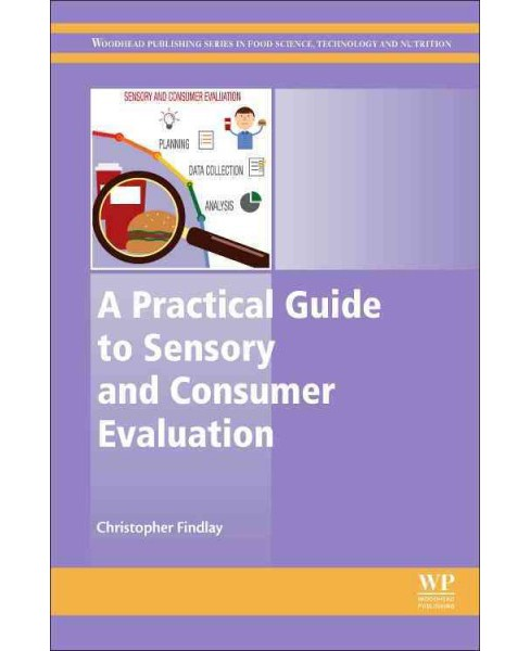 Practical Guide to Sensory and Consumer Evaluation (Hardcover) (Christopher Findlay) - image 1 of 1