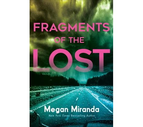 Fragments of the Lost (Hardcover) (Megan Miranda) - image 1 of 1