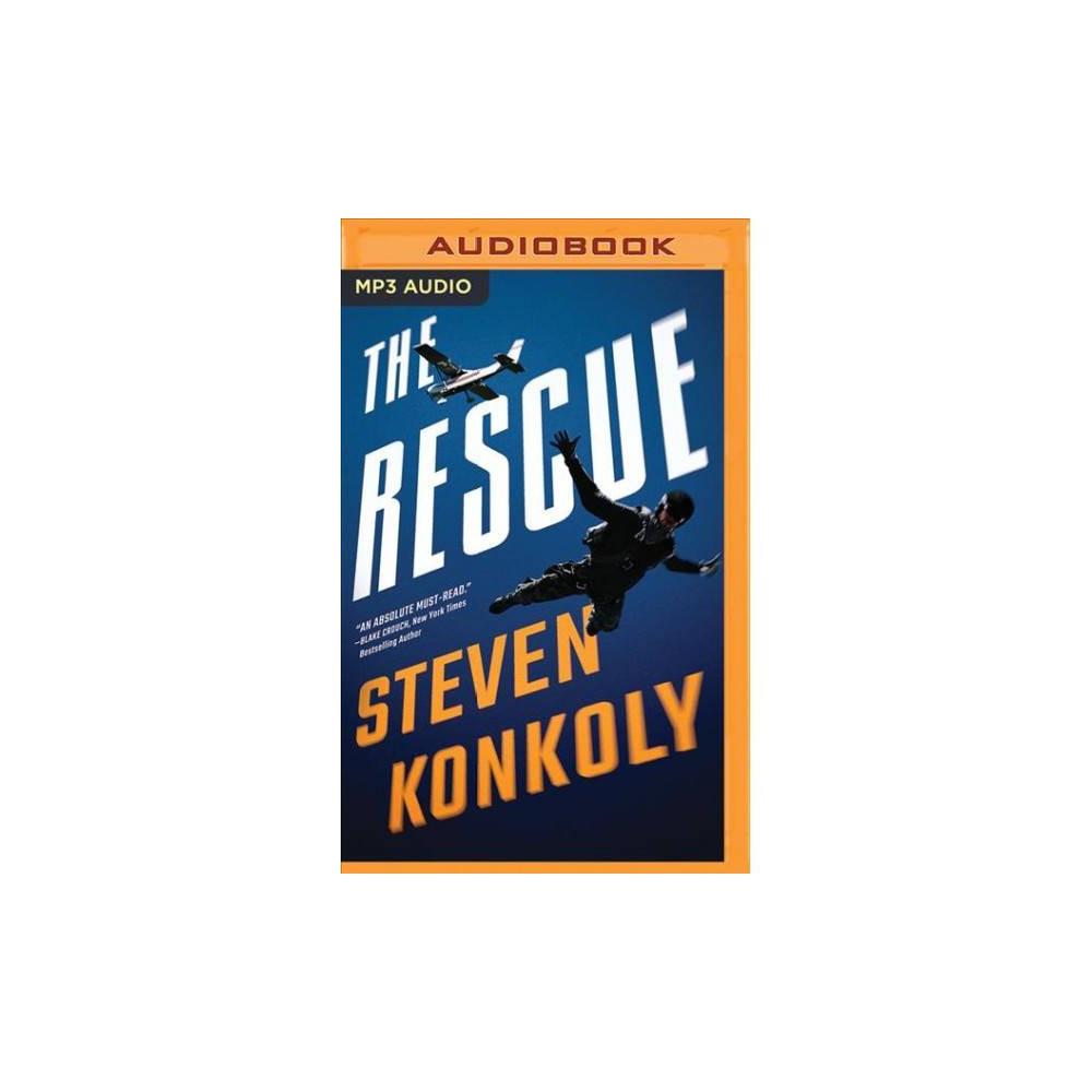 Rescue - MP3 Una by Steven Konkoly (MP3-CD)