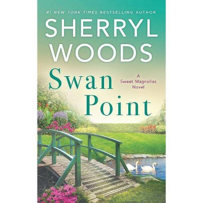 Swan Point -  (Sweet Magnolias) by Sherryl Woods (Paperback)