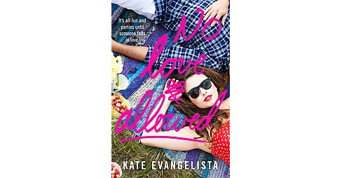 No Love Allowed (Paperback) (Kate Evangelista) - image 1 of 1