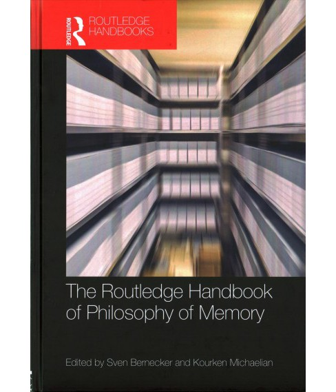 Routledge Handbook of Philosophy of Memory (Hardcover) - image 1 of 1