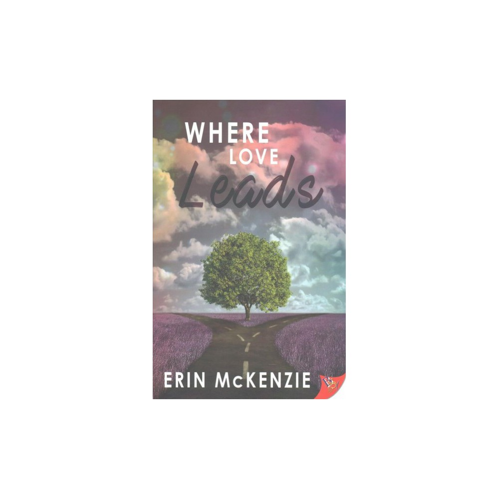 Where Love Leads (Paperback) (Erin Mckenzie)