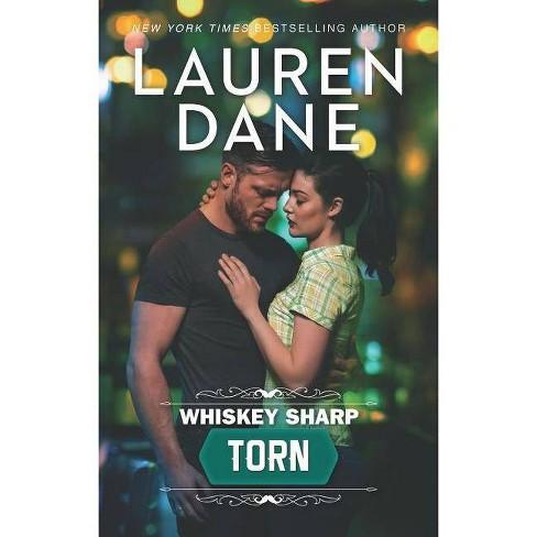 Whiskey Sharp: Torn - by  Lauren Dane (Paperback) - image 1 of 1