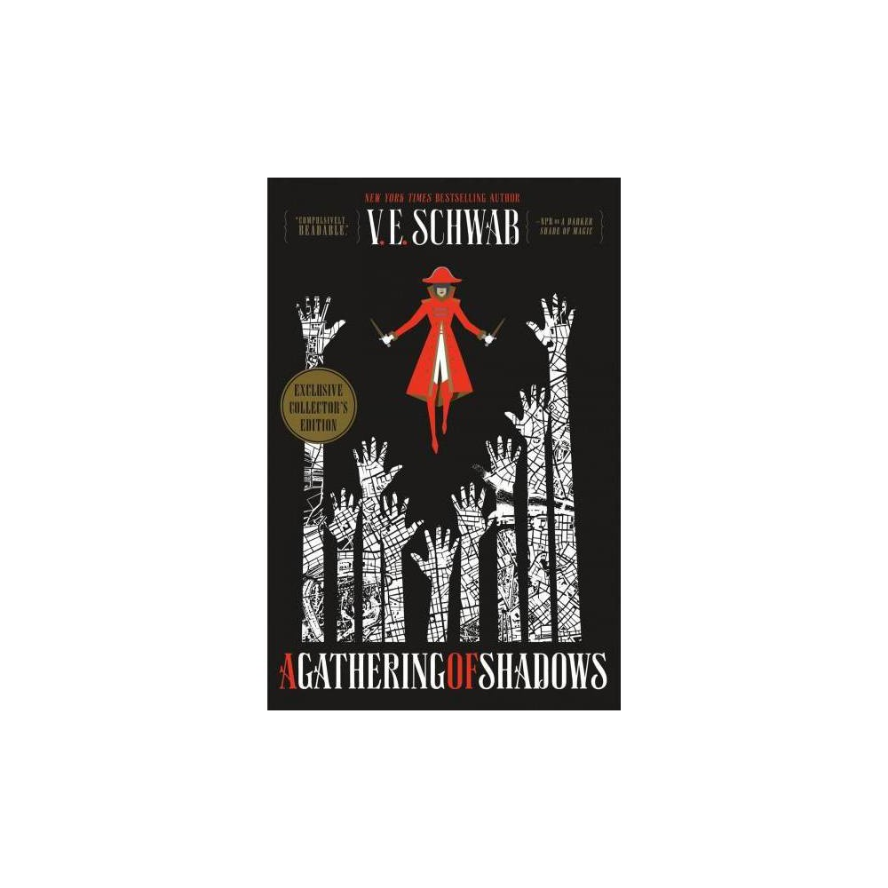 Gathering of Shadows - Col Sgd (Shades of Magic) by V. E. Schwab (Hardcover)