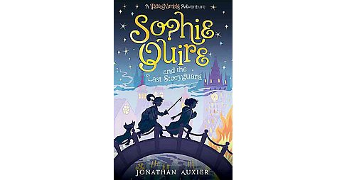 Sophie Quire and the Last Storyguard (Hardcover) (Jonathan Auxier) - image 1 of 1