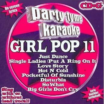 Party Tyme Karaoke - Party Tyme Karaoke - Girl Pop 11 (8+8-song CD+G)