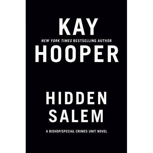 Hidden Salem - (Bishop/Special Crimes Unit) by  Kay Hooper (Hardcover) - image 1 of 1