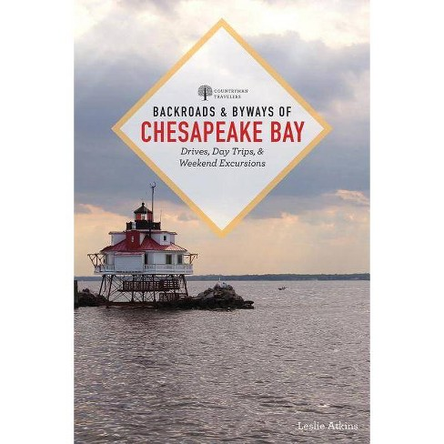 Backroads & Byways of Chesapeake Bay - 2 Edition by  Leslie Atkins (Paperback) - image 1 of 1