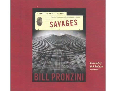 Savages (Unabridged) (CD/Spoken Word) (Bill Pronzini) - image 1 of 1
