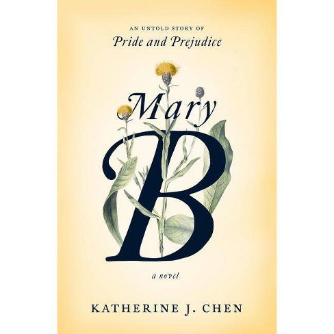 Mary B: A Novel - by  Katherine J Chen (Hardcover) - image 1 of 1