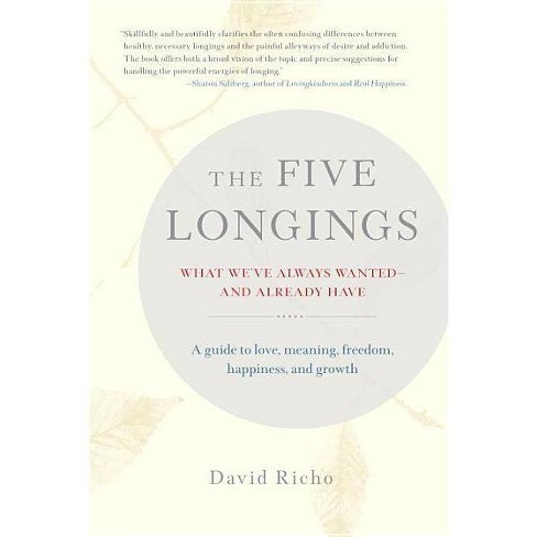 The Five Longings - by  David Richo (Paperback) - image 1 of 1