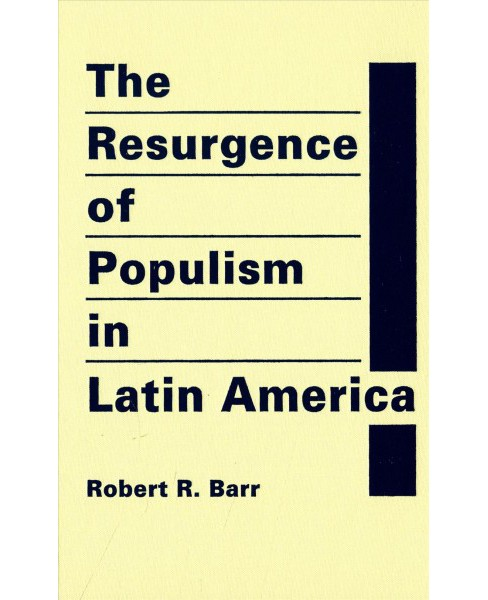 Resurgence of Populism in Latin America -  by Robert R. Barr (Hardcover) - image 1 of 1