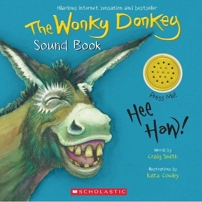The Wonky Donkey Sound Book - by Craig Smith (Board Book)