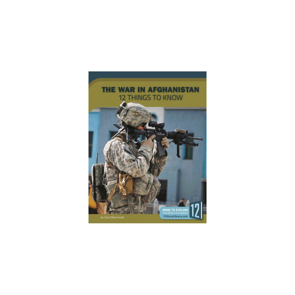 War in Afghanistan : 12 Things to Know (Paperback) (Clara Maccarals)