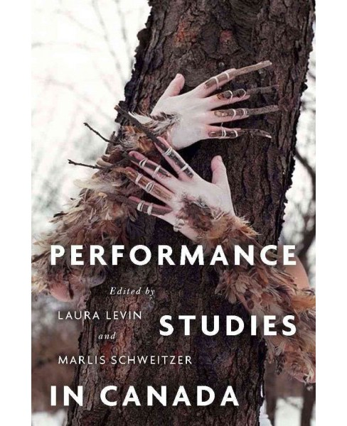 Performance Studies in Canada -  (Paperback) - image 1 of 1
