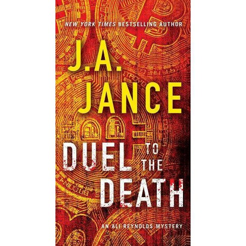 Duel to the Death - (Ali Reynolds) by  J a Jance (Paperback) - image 1 of 1