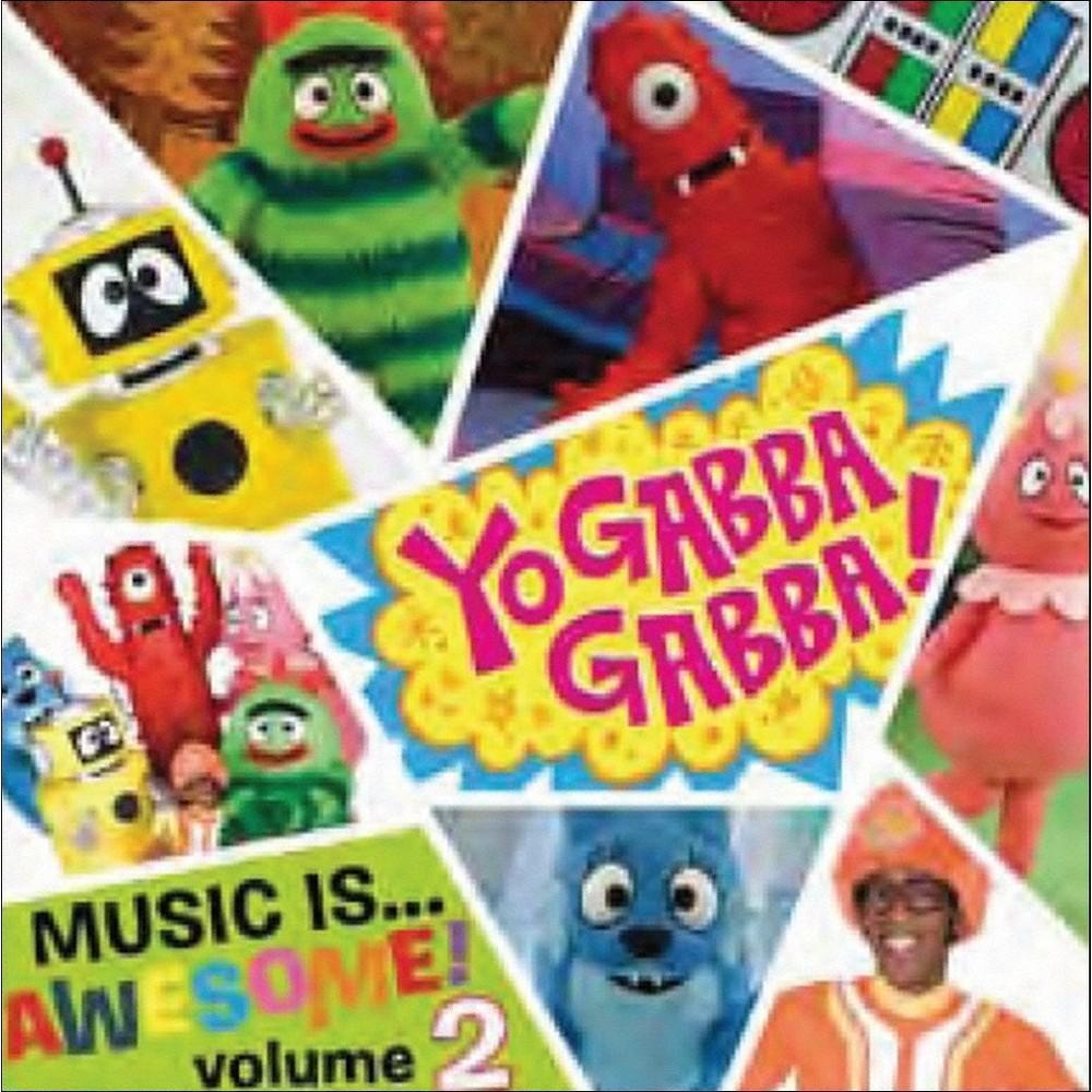 Yo Gabba Gabba! - Music Is...Awesome! Vol. 2 (CD) Compare