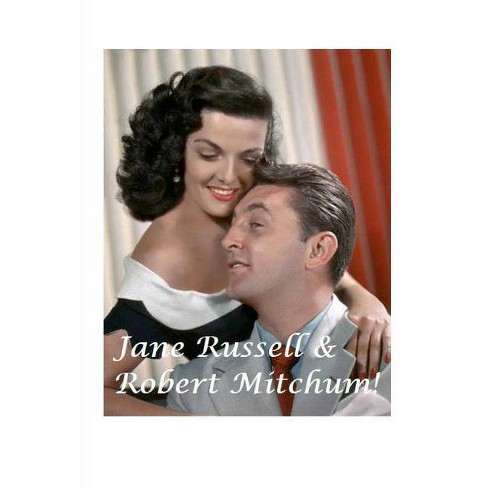 Jane Russell and Robert Mitchum! - by  Diane Paterson (Paperback) - image 1 of 1
