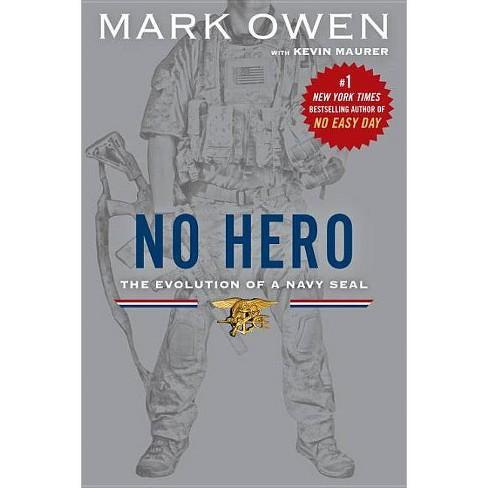 No Hero - by  Mark Owen & Kevin Maurer (Paperback) - image 1 of 1