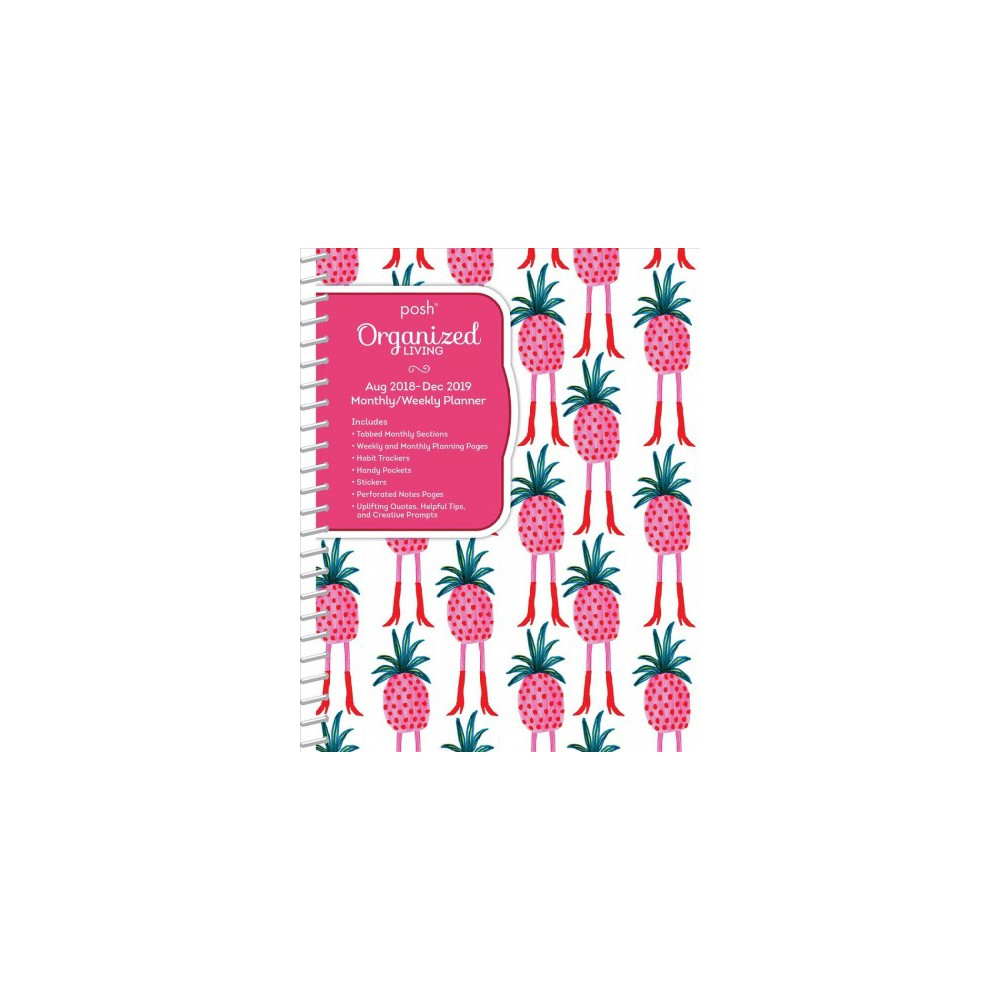 Posh Organized Living Pineapple A-Go-Go 2018-2019 Monthly/Weekly Planner : Pineapple A-Go-Go